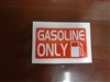Gasoline Only Decal