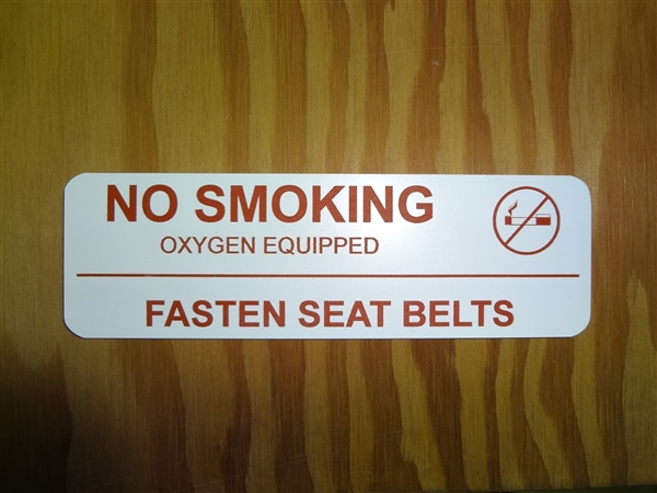No Smoking / Fasten Seatbelt Placard